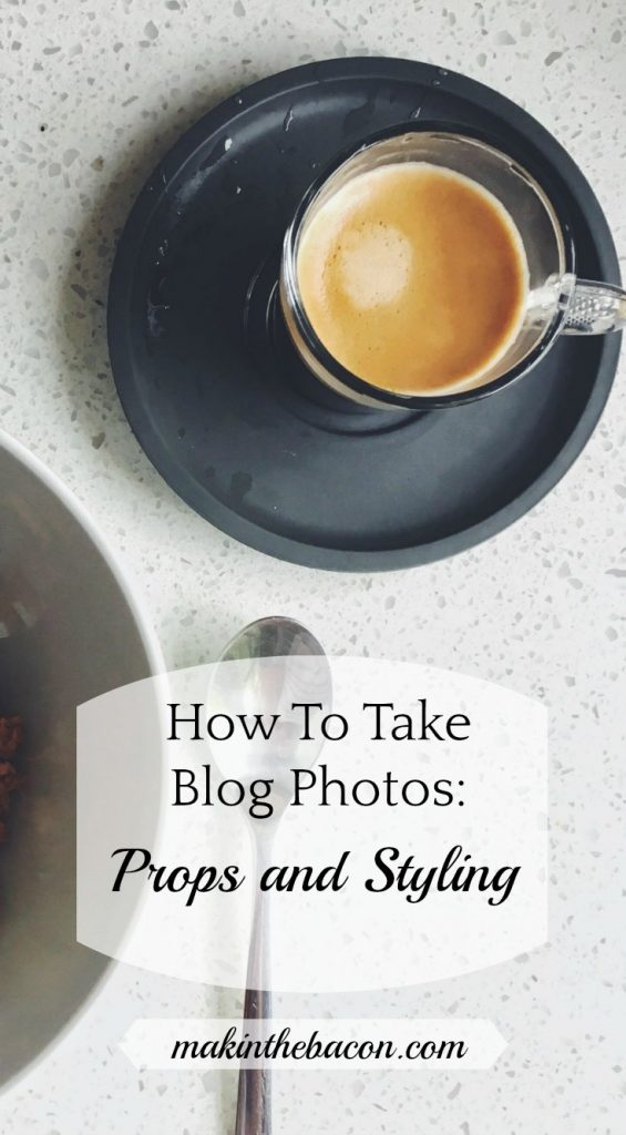 props and styling tips for blog photos