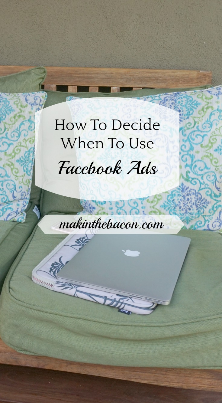 advice on when to use Facebook Ads