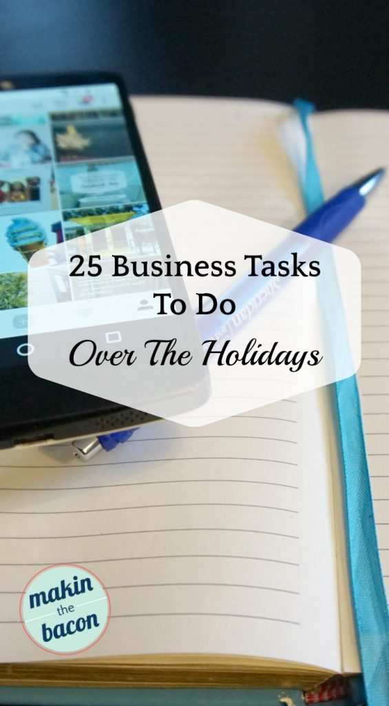 business tasks you can work on during the holidays #onlinebusiness #smallbusiness