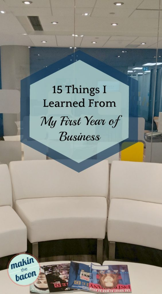 You can learn a lot from your first year in business. I certainly did.